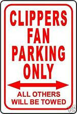 """CLIPPERS FAN PARKING ONLY SIGN 12""""x18"""" ALUMINUM SIGN"""