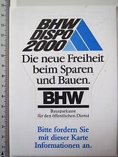 Adesivo sticker BHW dispo 2000 Bausparen (4176)