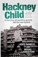 Hackney Child by Daniels, Hope|Livingstone, Morag (Paperback book, 2014)