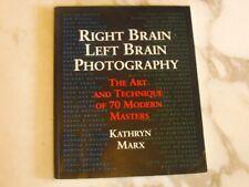 Right Brain, Left Brain Photography,  Kathryn Marx, paperback