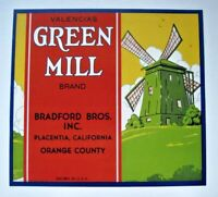 GREEN MILL Orange Crate Label Bradford Bro Placentia CA