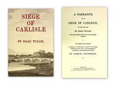 NEW Siege of Carlisle 1644 '45 Tullie English Civil War Jacobite Cumberland