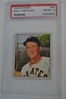 1950 Bowman - 69 - Wally Westlake - PSA 8 - NM-MT