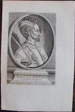 CHARLES DUC DE BOURBON CONNETABLE DE FRANCE (1489-1527), PORTRAIT, 1760