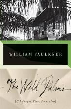 The Wild Palms by Faulkner, William