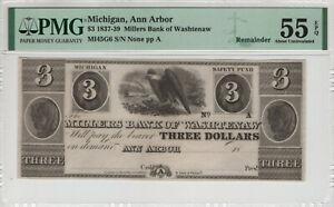 1837-39 $3 MILLERS BANK OF WASHTENAW ANN ARBOR MICHIGAN OBSOLETE PMG AU 55 EPQ