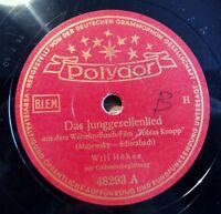"""Will Höhne - Das Junggesellenlied - Das Lied vom.... - /10"""" 78 RPM (7852"""