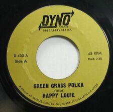 Polka 45 Happy Louie - Green Grass Polka / Freddies Apples Polka On Dyno Polkas