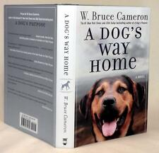 A DOG'S WAY HOME, W. Bruce Cameron, SIGNED (title page), 1st/1st, New