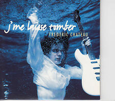 CD SINGLE 2T FREDERIC CHATEAU / J'ME LAISSE TOMBER