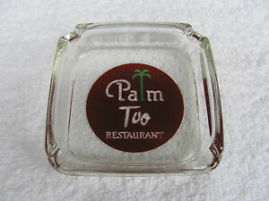 """Vintage """"Palm Too"""" Resturant Ash Tray."""