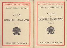 TRAVERSI CAMILLO ANTONA VITA DI GABRIELE D'ANNUNZIO 1938 LIBRO VALLECCHI