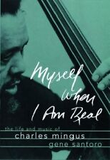 Myself When I am Real: The Life and Music of Charl