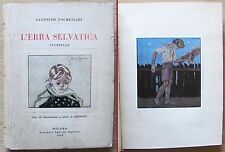 FOCHESSATI_L'ERBA SELVATICA - Ed. Treves, I ed. 1923*_Tavole di SINOPICO - RARO