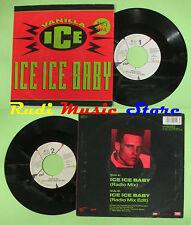LP 45 7'' VANILLA ICE Ice ice baby 1990 eec EMI 006 20 4112 7 no cd mc dvd