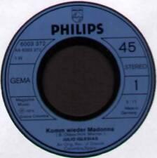 """Scorrere verso il basso per fulljulio IGLESIAS ~ vieni da me wieder Madonna ~ 1974 tedesco 7"""" singolo"""