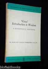 Vives' Introduction to Wisdom: A Renaissance Textbook - Tobriner, Marian Leona