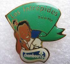 Pin's Les Intrépides Rosette CHAMBOURCY oh Oui #1048