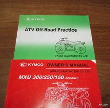 KYMCO MXU 300/250/150 OFF ROAD OWNER'S MANUAL & OFF ROAD PRACTICE BOOKLET