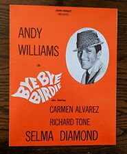 Bye Bye Birdie with Andy Williams Selma Diamond John Kenley PresentsPlaybill