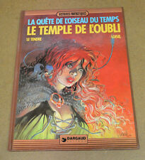 LOISEL - LA QUETE DE L'OISEAU DU TEMPS - 2 - LE TEMPLE DE L'OUBLI - EO (TBE )