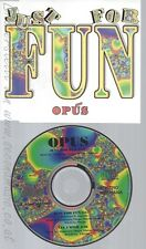 CD--OPUS --- JUST FOR FUN