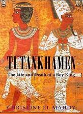 Tutankhamen: The Life and Death of the Boy-king by Christine El Mahdy (Hardback…