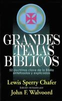 Grandes Temas Biblicos/Major Bible Themes, Paperback by Chafer, Lewis Sperry,...