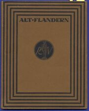 Belgien Flandern Flamen Geschichte Kunst Kultur Foto Bildband von 1918
