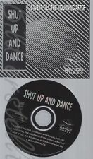 CD--SHUT UP & DANCE --SAVE IT ALL TILL THE MOURNING  AFTER ----UK IMPORT-