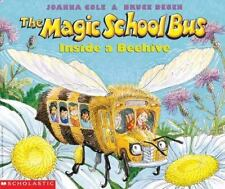 The Magic School Bus Inside A Beehive: By Cole, Joanna