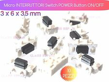 10 Tasto POWER ON/OFF Micro INTERRUTTORI 3x6x3.5mm Pulsante Accensione TABLET PC