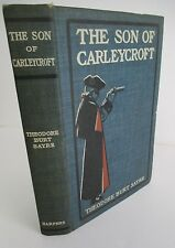 THE SON OF CARLEYCROFT by Theodore Burt Sayre, 1900 1st Ed