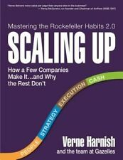 Scaling Up: How to Build a Meaningful Business... & Enjoy the Ride by Verne Harnish (Hardback, 2014)