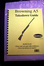 TAKEDOWN MANUAL GUIDE BROWNING A5 SEMI-AUTO SHOTGUN, illustrated & referenced