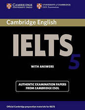 Cambridge IELTS 5 Student's Book with Answers (IELTS Practice Tests), Cambridge