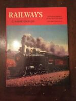 1974 Railways:  A Pictorial History of the First 150 Years  First Edition