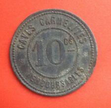 France - Rare Jeton de 10 centimes - Lyon - Caves carmélites