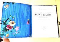 FLAUBERT, LA LÉGENDE DE St JULIEN L'HOSPITALIER, bois et calligraphie de GODIEN