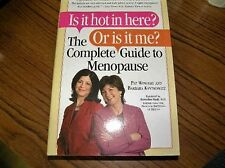 153) Is It Hot in Here? Or Is It Me? The Complete Guide to Menopause by Barbara