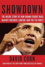 Showdown: The Inside Story of How Obama Fought Back Against Boehner, Cantor, and