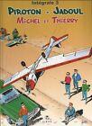 Piroton Jadoul intégrale Michel et Thierry n°3