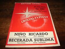 PEPE GOMEZ - Partition NINO RICARDO & BECERADA SUBLIMA !!!!!!!!