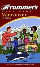 Frommer's Vancouver with Kids (2001)  1st Edition