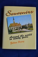 Souvenirs: Around the World in Ninety Years by Zoltan Ovary HB SIGNED 1st/1st