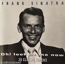 Frank Sinatra - Oh! Look at Me Now (CD, 1995, Hallmark Recordings (UK) 20 Tracks