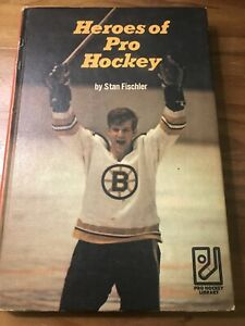 Heroes of Pro Hockey by Stan Fischler Hardcover Book 1971 Very Good Condition
