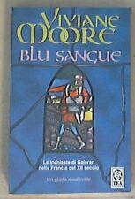 Blu sangue / Viviane Moore