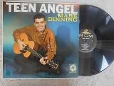 Mark Dinning TEEN/R&R LP (MGM E 3828) Teen Angel VG HIGH FIDELITY