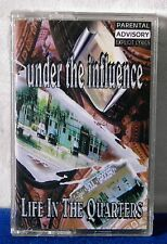Under The Influence Life In The Quarters 1997 CASSETTE TAPE NEW!